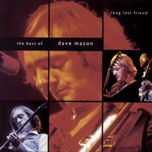 Imagen de 'Long Lost Friend:  The Best of Dave Mason'