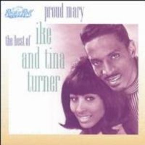 Bild för 'Proud Mary - the Best of Ike and Tina Turner'