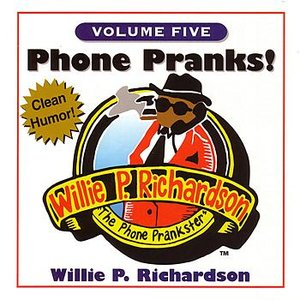 Image for 'Phone Pranks Volume 5'