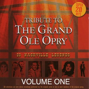 Image for 'Tribute to the Grand Ole Opry - Vol. 1'
