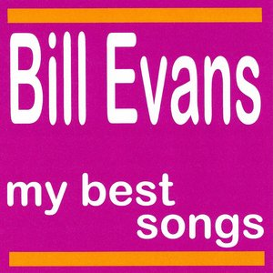 Image for 'Bill Evans : My Best Songs'