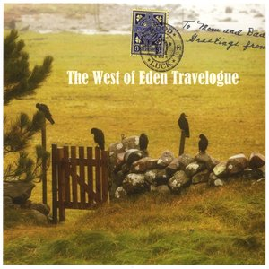 Image for 'The West of Eden Travelogue'