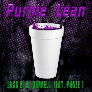 Image for 'Purple Lean - Juss B, Qarrell feat Phaze 1'
