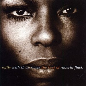 Imagen de 'Softly With These Songs: The Best of Roberta Flack'