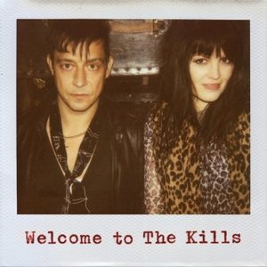 Bild für 'Welcome to The Kills'