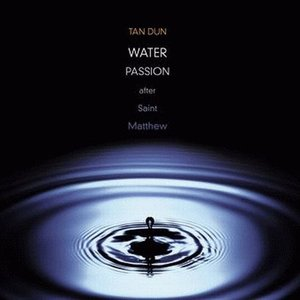 Image for 'Water Passion after Saint Matthew'