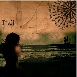 Trail - To the Rest of the World