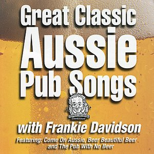 Image for 'Great Classic Aussie Pub Songs'