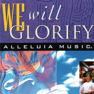 Image for 'We Will Glorify'