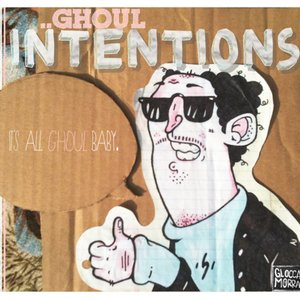 Image for 'Ghoul Intentions'