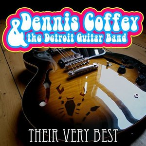 Image for 'Dennis Coffey & The Detroit Guitar Band - Their Very Best'
