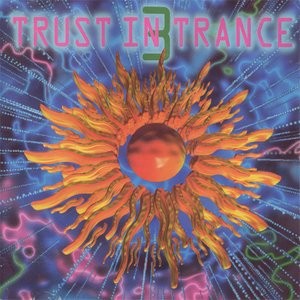 Image for 'Trust In Trance vol 3'