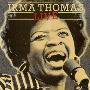 Image for 'Irma Thomas Live!'