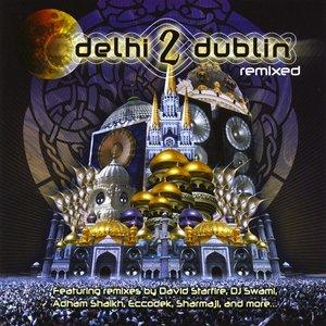 Image for 'Delhi 2 Dublin Remixed'