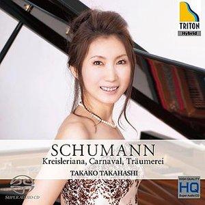 Image for 'Schumann: Kreisleriana - Carnaval - Traeumerei'