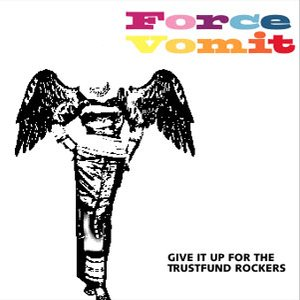 Image for 'Give It Up For The Trustfund Rockers'