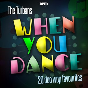 Image for 'When You Dance - 20 Doo Wop Favourites'