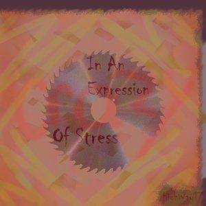Bild für 'In An Expression of Stress'
