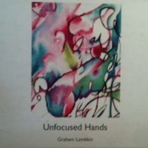 Image for 'Unfocused Hands'