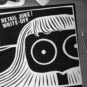 Image for 'Retail Juke / Write-Off'