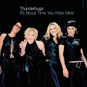 Image for 'It's About Time You Were Mine'