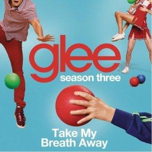 Imagem de 'Take My Breath Away (Glee Cast Version)'