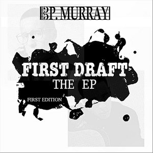 Image for 'First Draft'