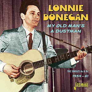 Image for 'My Old Man's A Dustman - The Singles As & Bs 1954 - 1961'