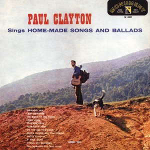 Image for 'Paul Clayton Sings Home Made Songs And Ballads'