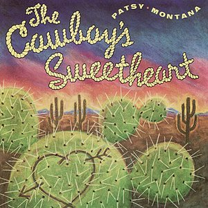 Image for 'I Want to Be a Cowboy's Sweetheart'