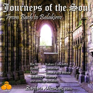 Image for 'Journeys of the Soul: From Bach to Balakirev- Barbara Nissman, Piano'