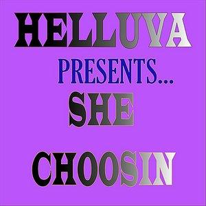 Image for 'She Choosin'
