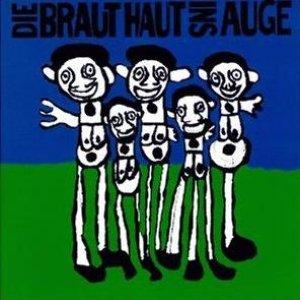 Image for 'Die Braut haut ins Auge'