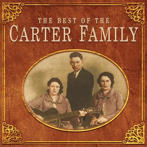 Image for 'The Best Of The Carter Family'