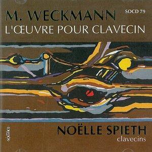 Image for 'Weckmann: L'Œuvre pour clavecin'