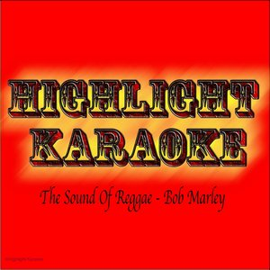 Image for 'The Sound of Reggae : Bob Marley (Karaoke In the Style of Bob Marley)'