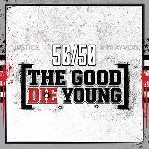 Image for 'The Good Die Young'