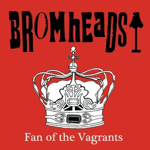 Image for 'Fan of the Vagrants - May 2010 Free Single Release'