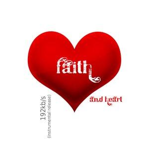 Image for 'Faith and Heart single'