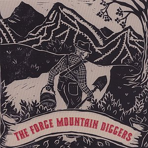 Image for 'The Forge Mountain Diggers'