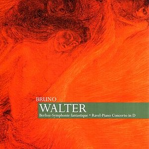 Image for 'Walter: Berlioz - Symphonie fantastique, Ravel - Piano Concerto in D'