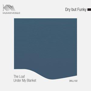 Image for 'The Loaf Under My Blanket'