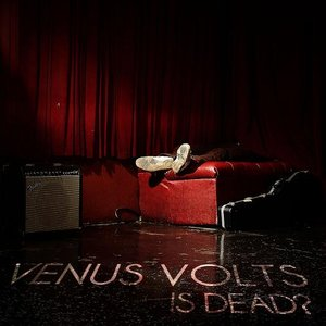 Image for 'Venus Volts Is Dead?'