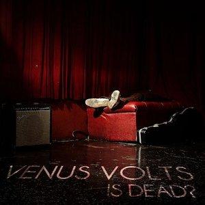 Image for 'Venus Volts Is Dead?'