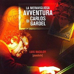 Image for 'La meravigliosa avventura di Carlos Gardel'