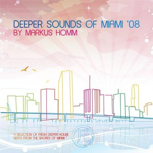 Image for 'Aura (Deeper Sounds Of Miami 08 by Markus Homm)'