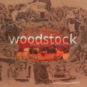 Image for 'Woodstock: Three Days of Peace & Music - The 25th Anniversary Collection'