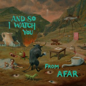 Imagen de 'And So I Watch You From Afar (full)'