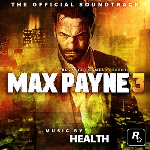 Image for 'Max Payne 3 Official Soundtrack'