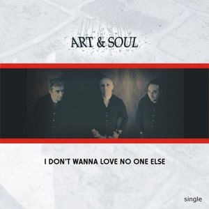 Image for 'I Don't Wanna Love No One Else'